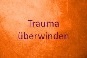 Trauma überwinden bei Kindern und Jugendlichen