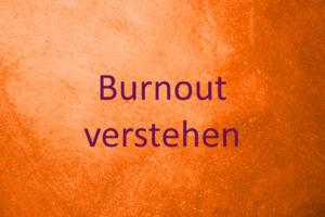 Burnout verstehen und bewältigen